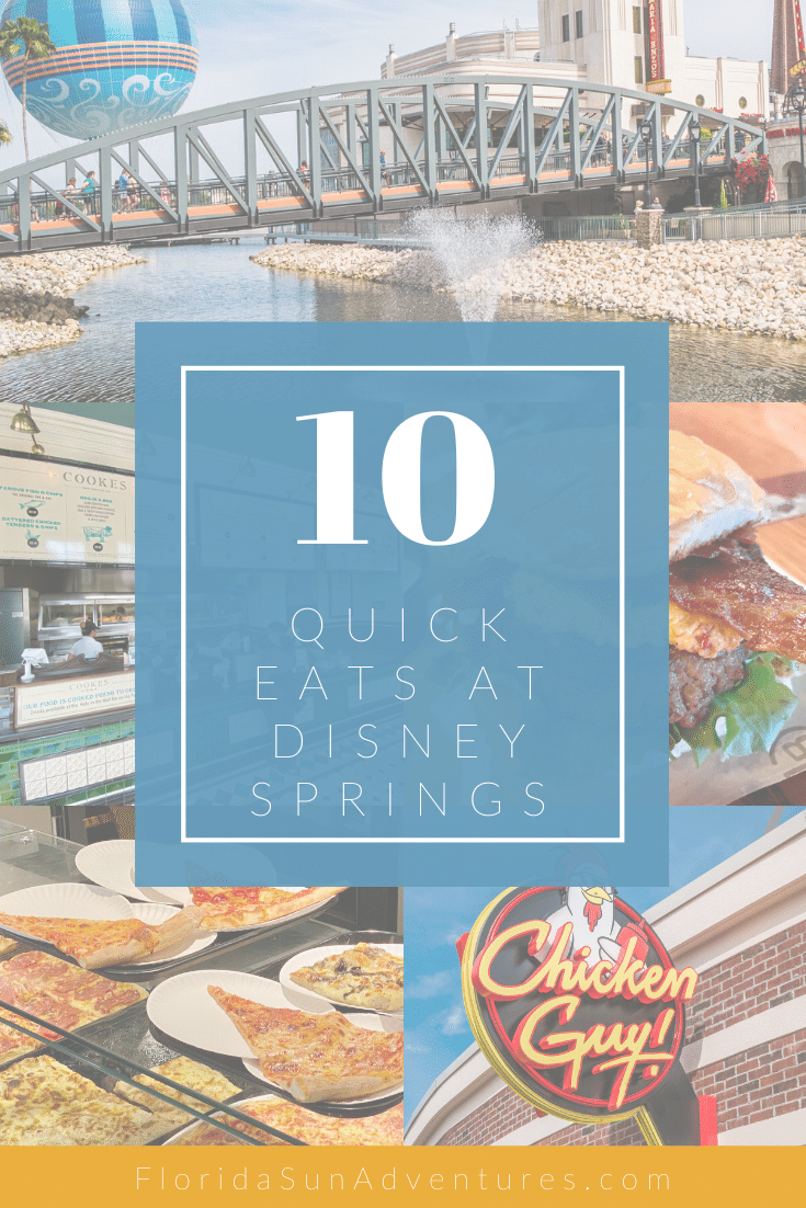 10 Best Quick Service Places to Eat at Disney Springs